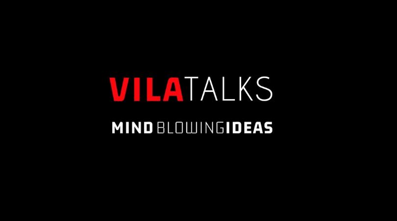 Vila Talks